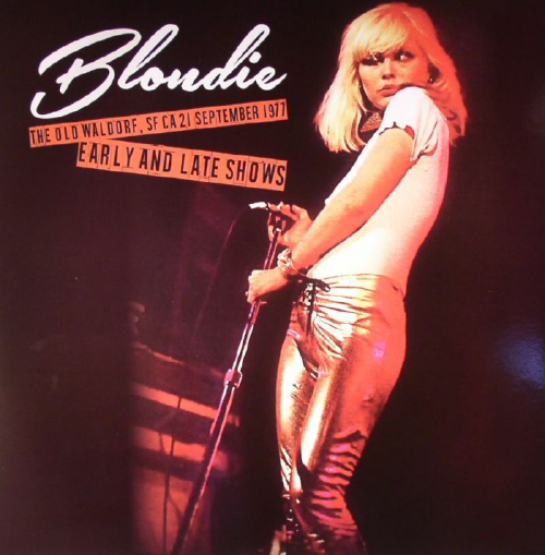 Blondie Live At The Old Waldorf 1977 Into The Music