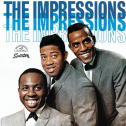 The Impressions (w/ Curtis Mayfield)