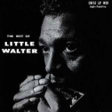 Best Of Little Walter