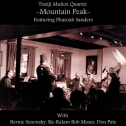 Tisziji Munoz Quartet Featuring Pharoah Sanders : Mountain Peak