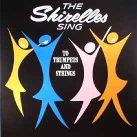 Shirelles Sing To Trumpets & Strings