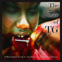 The Tastle Of TG