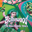VA - Bollywood : The Psychedelic Years