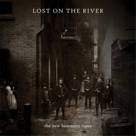 VA - New Basement Tapes : Lost On The River