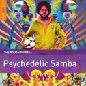 RSD2016 - Rough Guide To Psychedelic Samba