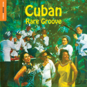 VA - Rough Guide To Cuban Rare Groove