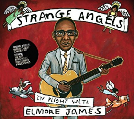 VA - Strange Angels In Flight With Elmore James
