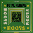 VA - Total Reggae Roots