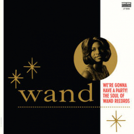 RSD 2017 - Wand Records : We're Gonna Have A Party